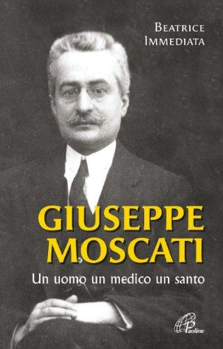 9788831534215: Giuseppe Moscati. Un uomo, un medico, un santo