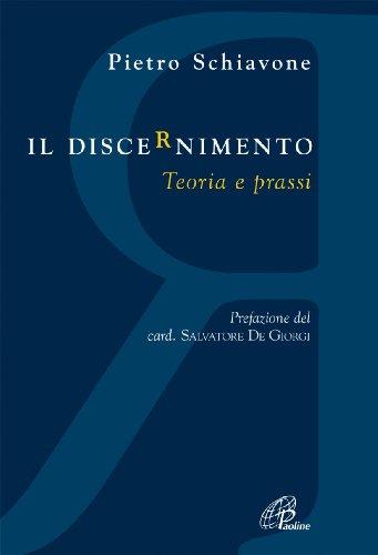 9788831536240: Il discernimento. Teoria e prassi