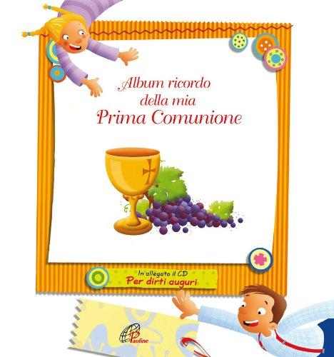9788831537568: Album ricordo della mia Prima Comunione. Con CD Audio