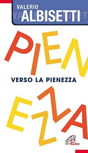 Verso la pienezza (Paperback): Valerio Albisetti