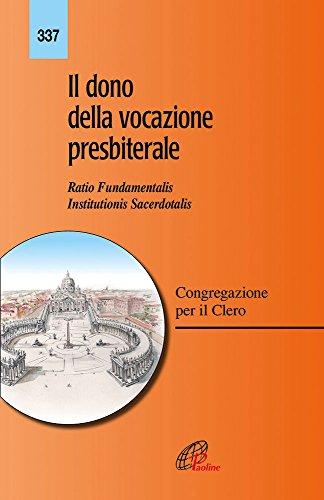 9788831548724: Il dono della vocazione presbiterale. Ratio fundamentalis Institutionis Sacerdotalis