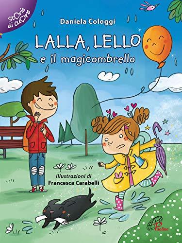 9788831551076: Lalla, Lello e il magicombrello. Ediz. illustrata