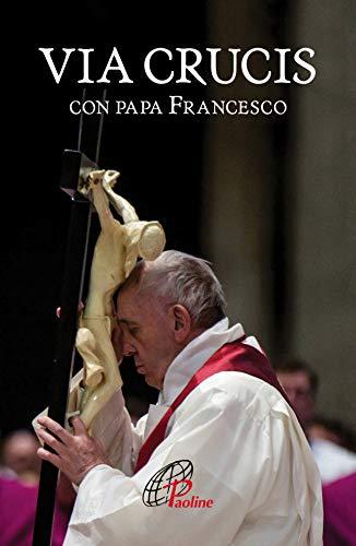 9788831551649: Via crucis con papa Francesco
