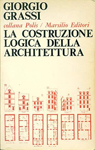 9788831702058: La costruzione logica dell'architettura