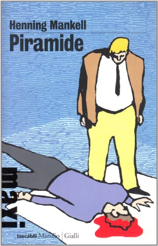 Piramide. Le inchieste del commissario Kurt Wallander vol. 9 (8831706721) by Henning Mankell