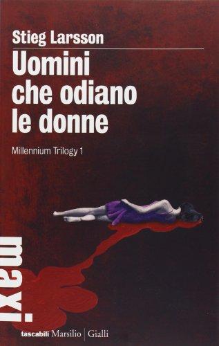 9788831707046: Uomini che odiano le donne. Millennium trilogy: 1 (Tascabili Maxi. Gialli)