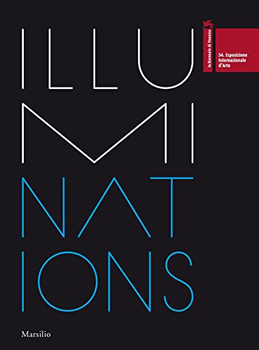 9788831708203: ILLUMInations: 54th International Art Exhibition La Biennale Di Venezia