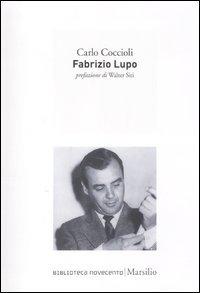 9788831709736: Fabrizio Lupo (Biblioteca Novecento)