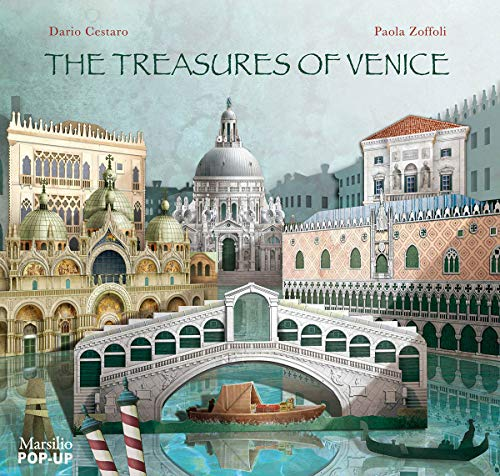 9788831715027: The treasures of Venice. Libro pop-up. Ediz. illustrata