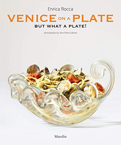 9788831715041: Venice On A Plate: But What A Plate!