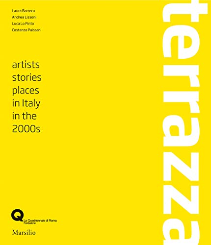 9788831716420: Terrazza: Artists, Histories, Places in Italy in the 2000s