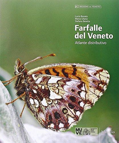 9788831719995: Farfalle del Veneto. Atlante distributivo. Ediz. italiana e inglese