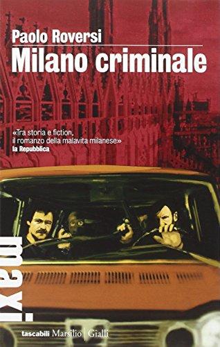 9788831720410: Milano criminale