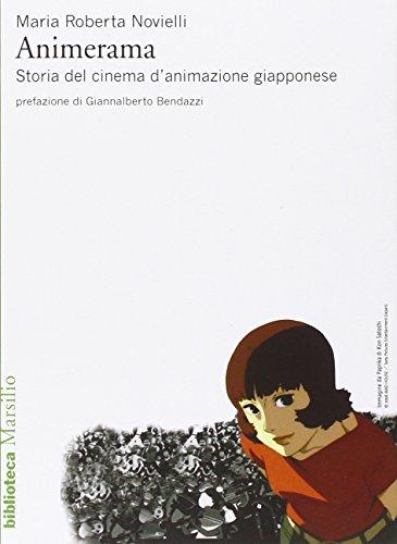 9788831720472: Animerama. Storia del cinema d'animazione giapponese