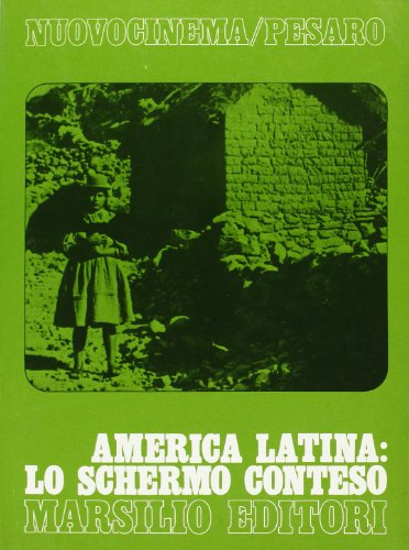 America latina: lo schermo conteso.: Mostra Internaz.del Nuovocinema: