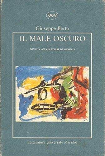 9788831752152: Il male oscuro (900) (Italian Edition)