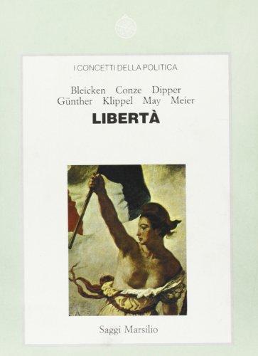 9788831754880: I concetti della politica. LibertÃ