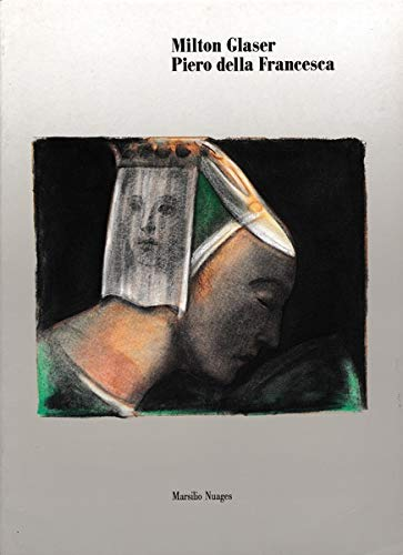 9788831755436: Milton Glaser, Piero della Francesca (Italian Edition)