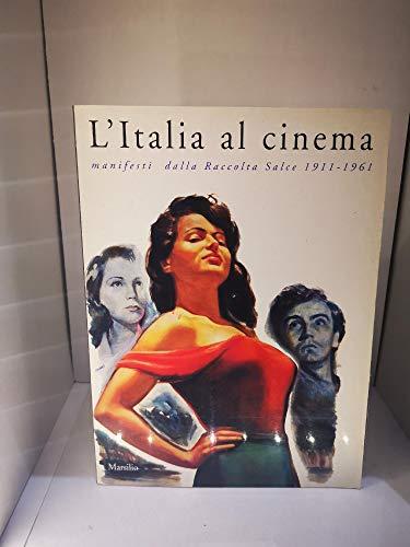 L'Italia Al Cinema: Manifesti dalla raccolta salce: gian piero brunetta