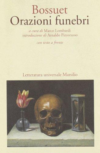 Orazioni funebri.: Bossuet,J.B.