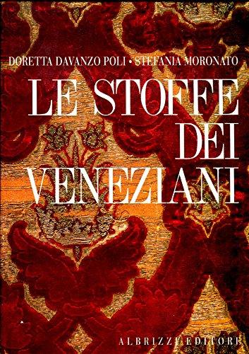 9788831758543: Le stoffe dei veneziani