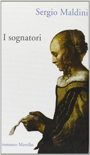 I sognatori.: Maldini,Sergio.