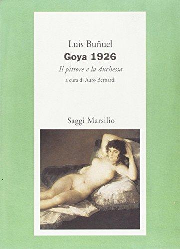 Goya 1926. Il pittore e la duchessa (8831759000) by Luis Bunuel