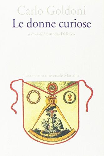 Le donne curiose: Carlo Goldoni ; a: Goldoni, Carlo