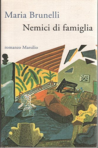 Nemici di famiglia.: Brunelli,Maria.