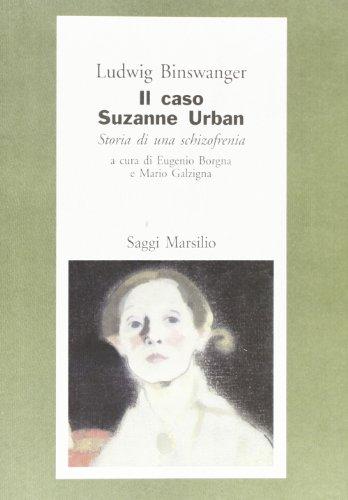 9788831759816: Il caso di Suzanne Urban. Storia di una schizofrenia