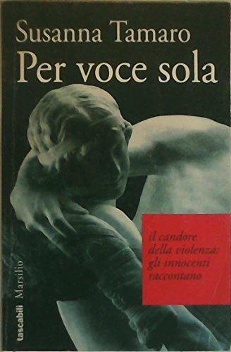 9788831760133: Per voce sola (Tascabili Marsilio) (Italian Edition)