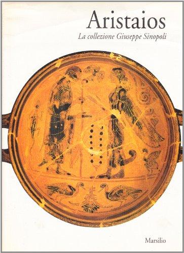 9788831762311: Aristaios: La collezione Giuseppe Sinopoli (Italian Edition)