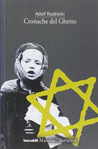 Cronache del Ghetto.: Rudnicki,Adolf.