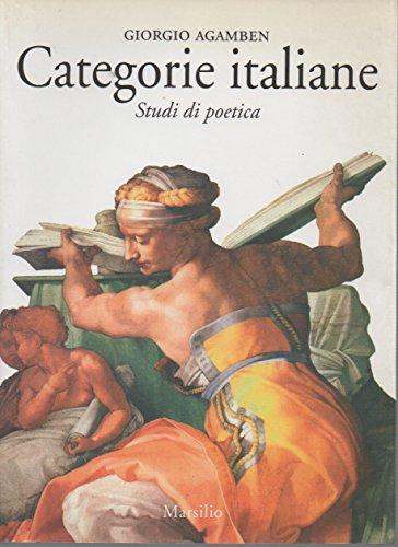 Categorie italiane: Studi di poetica (Saggi) (Italian Edition) (8831763784) by Agamben, Giorgio