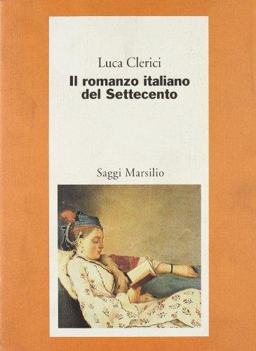 9788831764520: Il romanzo italiano del Settecento: Il caso Chiari (Critica) (Italian Edition)