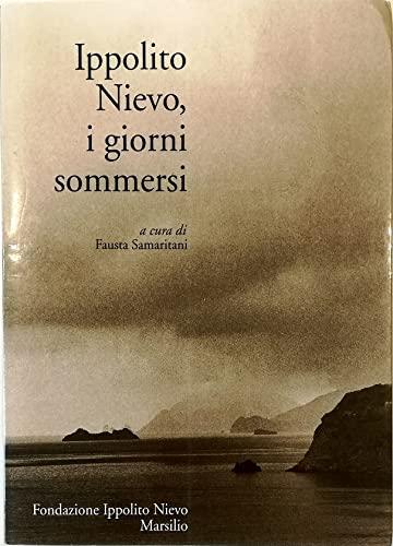9788831765763: Ippolito Nievo, i giorni sommersi (Italian Edition)