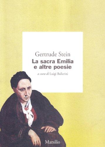 La sacra Emilia e altre poesie: Stein, Gertrude