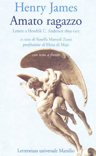 9788831774673: Amato ragazzo. Lettere a Hendrik C. Andersen (1899-1915)