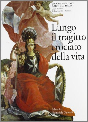 9788831774703: Lungo il tragitto crociato della vita (Italian Edition)