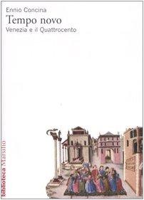 9788831777162: Tempo novo. Venezia e il Quattrocento (Biblioteca)