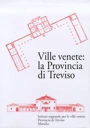 9788831777629: Ville Venete: La Provincia Di Treviso