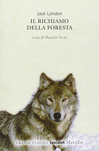 9788831781947: Il richiamo della foresta (Grandi classici tascabili)