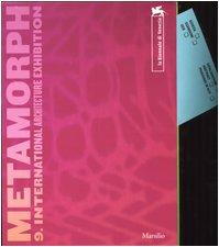 Metamorph 9. International Architecture Exhibition: Trajectories, Vectors, and Focus (Three Volume ...