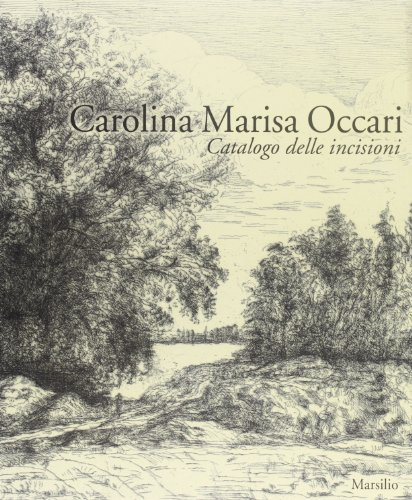 Carolina Marisa Occari. Catalogo delle incisioni