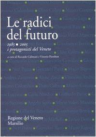 Le Radici del Futuro - 1985 -: A cura di