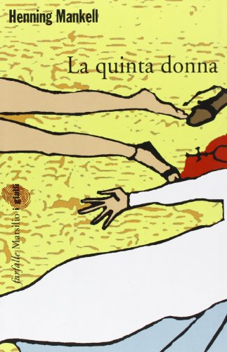 La quinta donna. Le inchieste del commissario Kurt Wallander vol. 6 (8831787829) by [???]