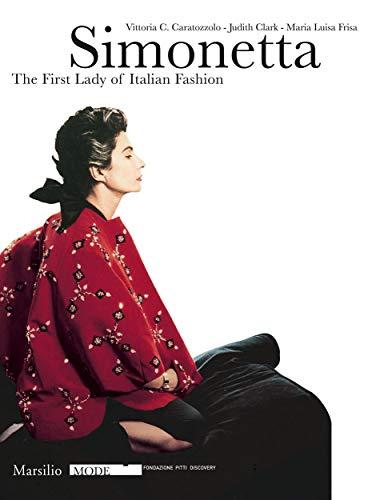 9788831793995: Simonetta: The First Lady of Italian Fashion (Mode (Paperback))