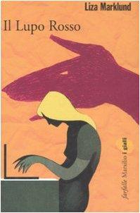 Il lupo rosso Marklund, Liza and Cangemi,
