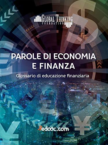 9788832113068: Parole di economia e finanza. Glossario di educazione finanziaria