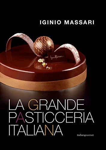 9788832143027: La grande pasticceria italiana